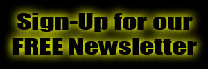 Sign-Up for Our Free Newsletter!!