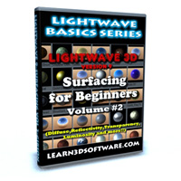 Lightwave 3D 9-Surfacing for Beginners Vol.#2